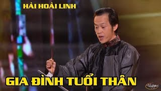 Hài Hoài Linh - Chí Tài - Gia Đình Tuổi Thân