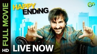 Happy Ending (Full Movie on Eros Now) | Saif Ali Khan, Ileana D
