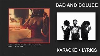 migos bad and boujee   lyrics karaoke