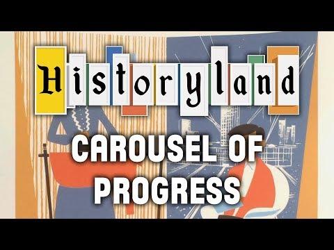 Historyland - Carousel Of Progress