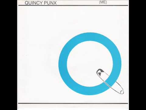Quincy punx -i wanna be a dyke