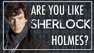 Are You Like Sherlock Holmes? | SHERLOCK Personality Test