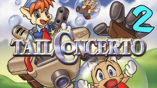 Tail Concerto - Part 2