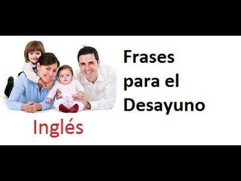 Inglés Para Niños Frases Para El Desayuno Aprende Inglés Para Niños