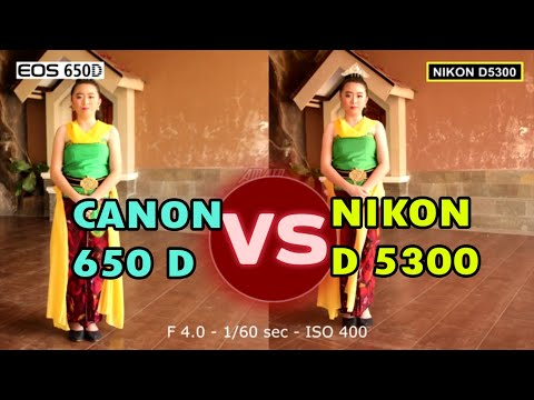 Canon 650D Vs Nikon D5300 Manual Photo Comparation