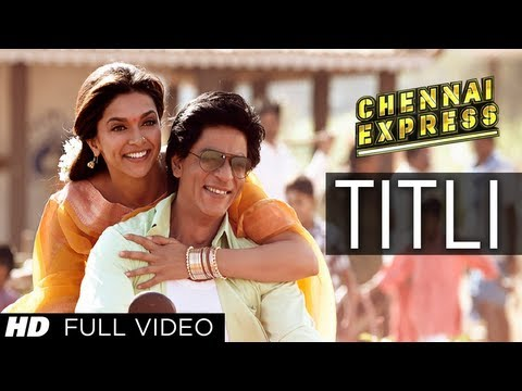 Titli Chennai Express Full Video Song | Shahrukh Khan, Deepika Padukone streaming vf