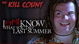 I Still Know What You Did Last Summer (1998) KILL COUNT