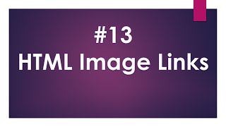 Lecture nom 13:HTML Image Links
