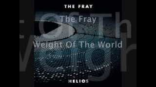 The Fray - Weight Of The World (Exclusive Track 2014)
