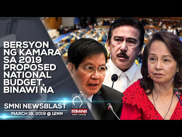 BERSYON NG KAMARA SA 2019 PROPOSED NATIONAL BUDGET, BINAWI NA