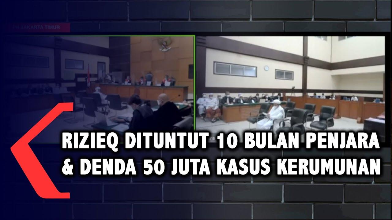 Detik-Detik Jaksa Tuntut Rizieq 10 Bulan Penjara dan Denda 50 Juta Rupiah