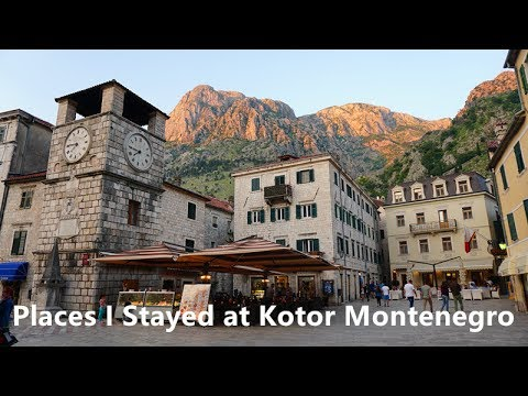 Places I Stayed at Kotor Montenegro