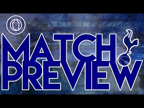 Tottenham Hotspur V Everton | Match Preview