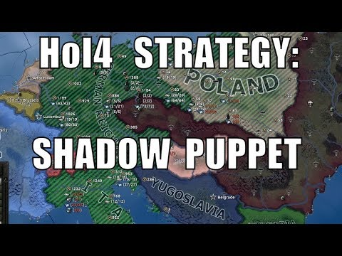 Hearts of Iron 4 strategy or exploit: Shadow Puppet and cheap puppets