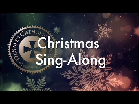 DeSales Catholic School Christmas Sing-Along!