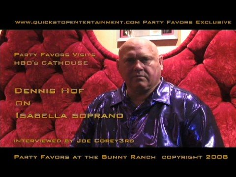 Party Favors Exclusive Interview With Dennis Hof Of Hbos Cathouse Bunny Ranch Truth About Isabella Soprano Youtube