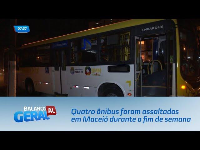 Quatro ônibus foram assaltados em Maceió durante o fim de semana