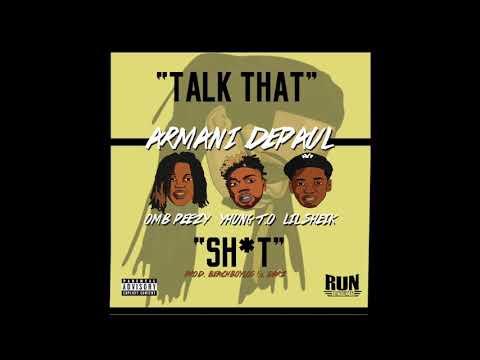 Armani DePaul, SOB x RBE, OMB Peezy, Yhung T.O., Lil Sheik - Talk That - Song