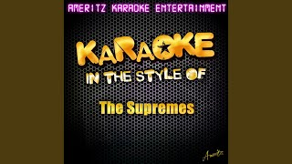 Baby Love In the Style of the Supremes Karaoke