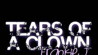 tears of a clown - frankie J [DL]