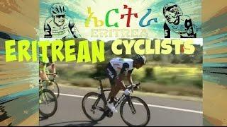 New - Eritrean Cyclists - 2016