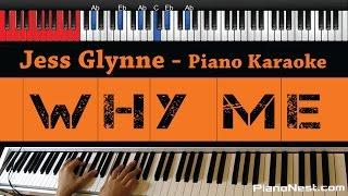 Gambar cover Jess Glynne - Why Me - HIGHER Key (Piano Karaoke / Sing Along)