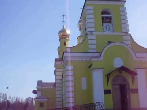 Надым звон колоколов и самая красивая церковь России