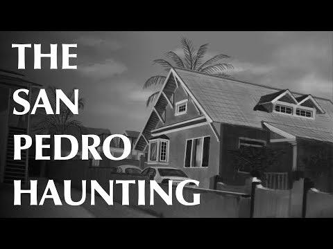 The San Pedro Haunting