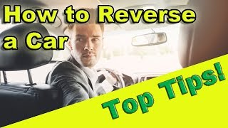 How to reverse a cąr   Tips to improve your reversing skills from a UK driving instructor.