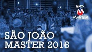 São João 2016 Master foi lindo!