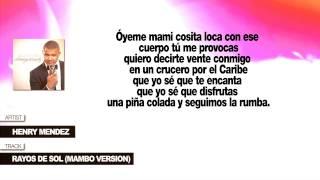"""Henry Mendez """"Rayos De Sol"""" (Mambo Version) Con Letra"""