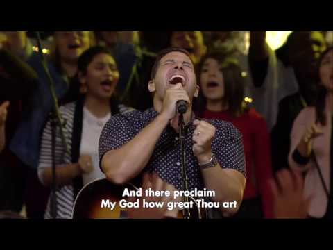 How Great Thou Art  Hillsong Worship