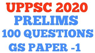UPPSC 2020 :100 MOST IMPORTANT QUESTIONS FOR PCS 2020