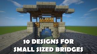10 DESIGNS FOR BRIDGES - SMALL SIZES
