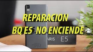 BQ E5 4G NO ENCIENDE (REPARACION)