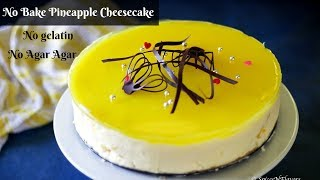No Bake Pineapple Cheesecake without gelatin or agar-agar | Pineapple Delight