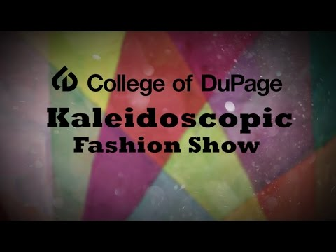 College of DuPage: Kaleidoscopic Student Fashion Show 2016