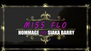 Miss Flow hommage à Mr Siaka Barry