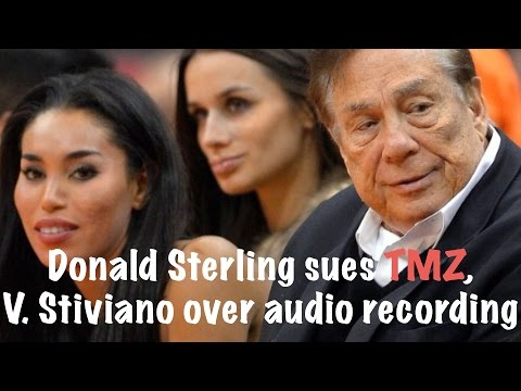 Donald Sterling sues TMZ, V. Stiviano over audio recording
