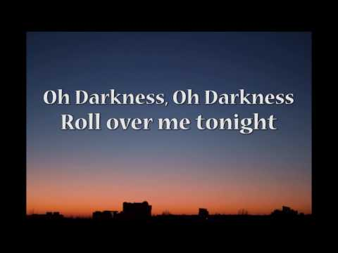 Admiral Freebee - Oh Darkness (with Lyrics)