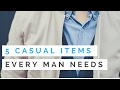 5 Casual Clothing Items Every Man Should Own - Casual Outfits For Men
