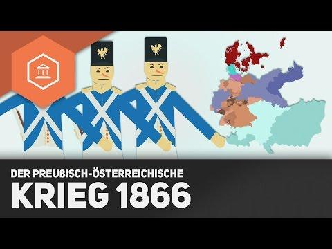 Der Preußisch-Österreichische Krieg von 1866 - Die Einigung Deutschlands