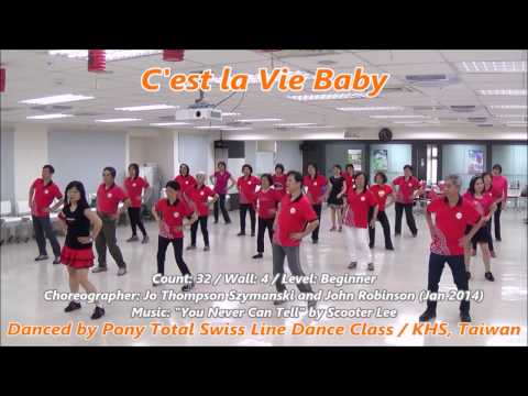 C'est la Vie Baby (by Jo Thompson Szymanski & John Robinson) - Line Dance (Beginner) = 這就是人生 - 排舞