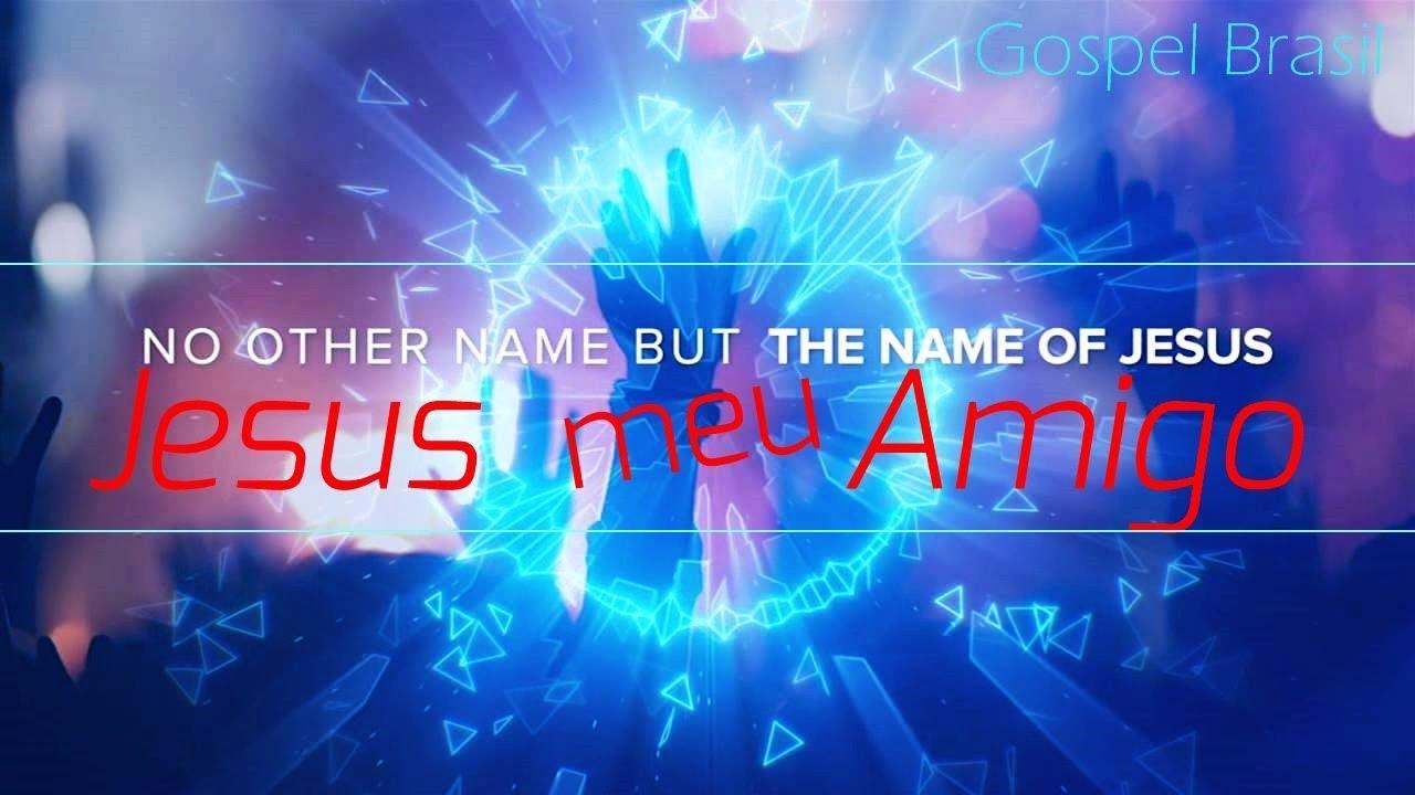 JESUS MEU AMIGO { Jesus Fiel Amigo } lindo, lindo, lindo Jesus lindo louvor (elvis maximmo)