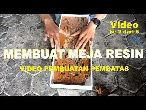Meja Resin (2/5) | Resin Art | Video Pembuatn Pembatas