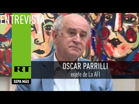 Los jueces, los fiscales y los medios violan la ley: Entrevista con Oscar Parrilli, exjefe de la AFI