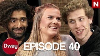 DWAY - EPISODE 40 | Kristine Bremnes, Legalisering av cannabis, Dommedag, What's in the box?, Borat