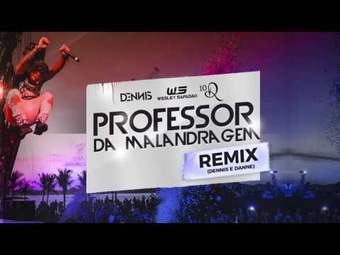 Dennis - Professor da Malandragem Ft. Safadão e Ronaldinho (Dennis e Danne Remix)
