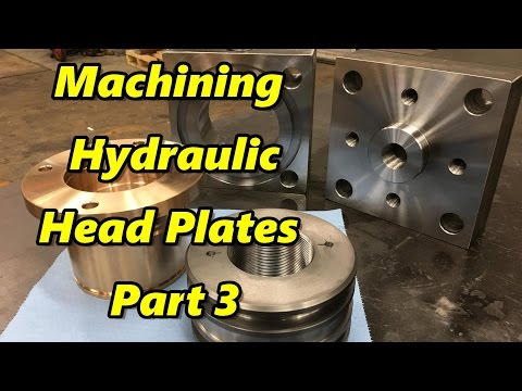 Machining Hydraulic Cylinder Heads Plates Part 3 Finale