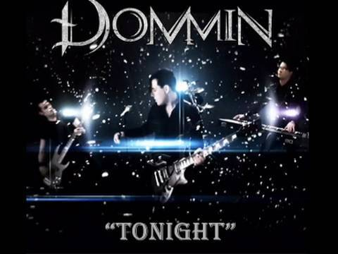 Tonight (Official Music Video by Dommin)